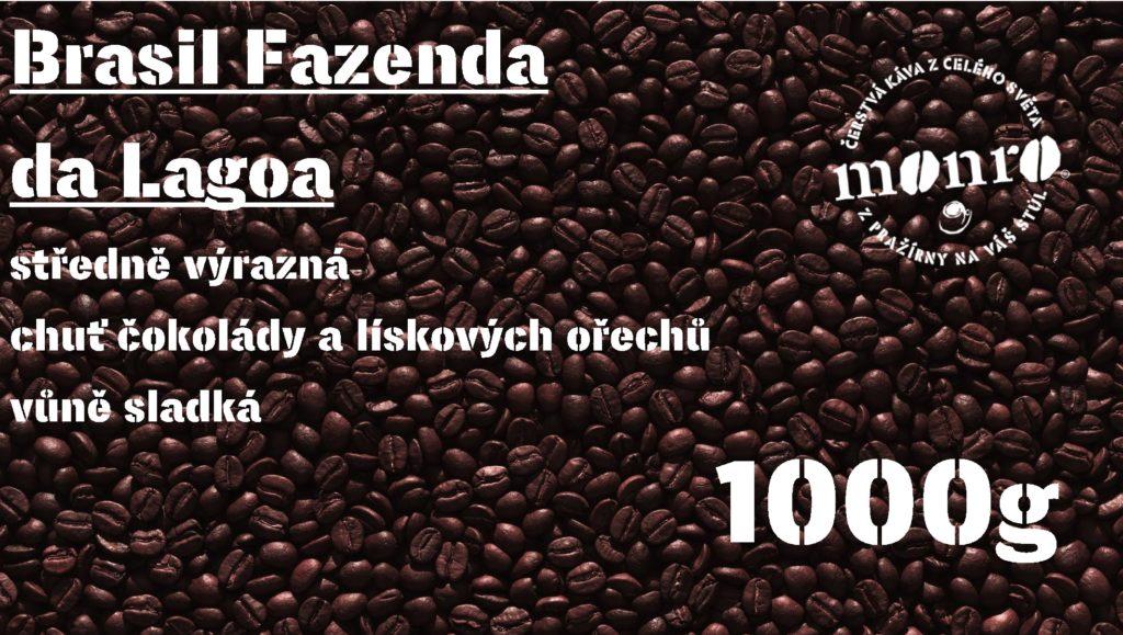 BRASIL FAZENDA da LAGOA ZRNKOVÁ 1000g