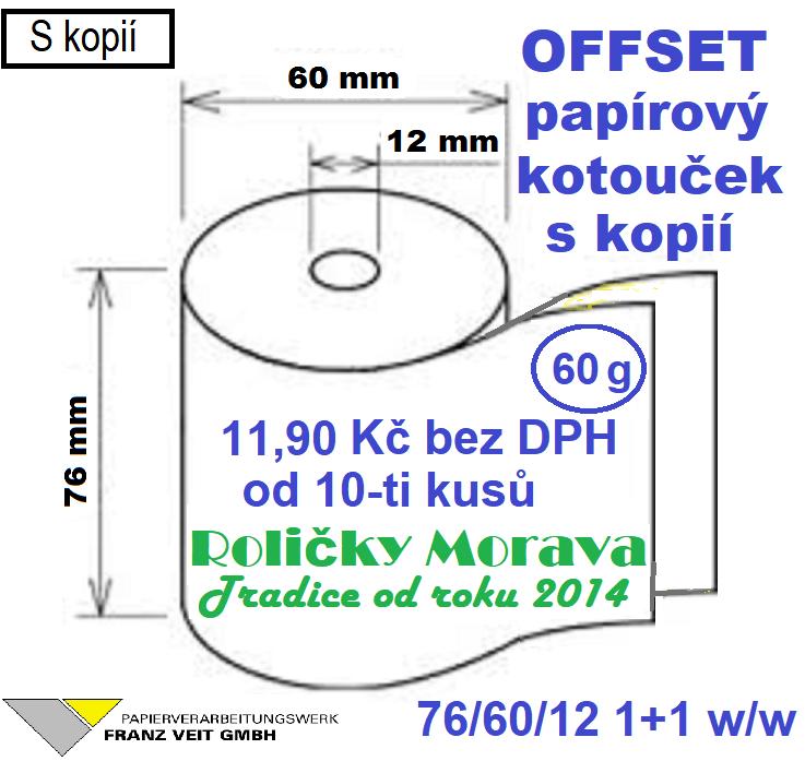 Offset 76/60/12 s kopií 1+1 w/w 20 m