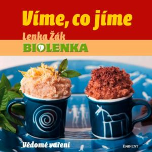"Kniha – Kuchařka ""Víme, co jíme"", Lenka Žák"